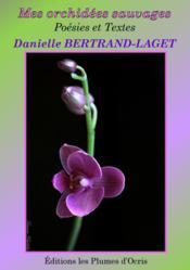 Mes orchidées sauvages - Couverture - Format classique