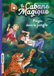 La cabane magique T.18 ; piégés dans la jungle - Couverture - Format classique