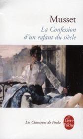 La confession d'un enfant du siecle - Couverture - Format classique