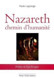 Nazareth Chemin D'Humanite - Couverture - Format classique