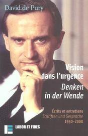 Vision Dans L'Urgence ; Ecrits Et Entretiens ; Denken In Der Wende ; Schriften Und Gesprache ; 1990-2000 - Intérieur - Format classique