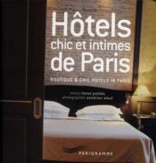 Hôtels chic et intimes de Paris - Couverture - Format classique
