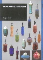 Les cristallisations - Intérieur - Format classique