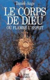 Le corps de dieu ou flambe l'esprit - Couverture - Format classique