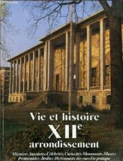 Vie et histoire xii arrondissement paris - Couverture - Format classique