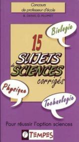 15 sujets de sciences corriges - Couverture - Format classique