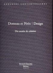 Domeau et pères ; design ; dix années de création - Intérieur - Format classique