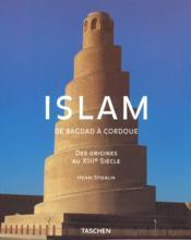 Ad-islam de bagdad a cordoue des origines au xiiie siecle - Couverture - Format classique