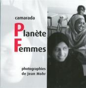Camarada Planete Femmes - Photographies - Couverture - Format classique