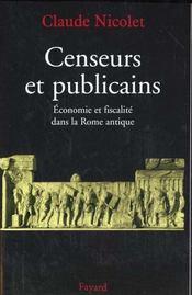 Censeurs et publicains - economie et fiscalite dans la rome antique - Intérieur - Format classique