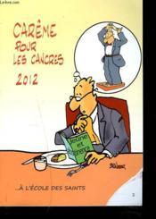 Carême pour les cancres 2012 - Couverture - Format classique