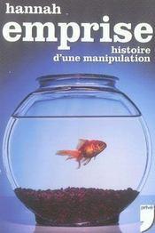 L'emprise ; histoire d'une manipulation - Intérieur - Format classique