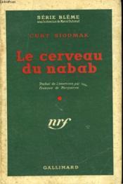 Le Cerveau Du Nabab. ( Donovan'S Brain ). Collection Sans Jaquette. : Serie Bleme N° 3 - Couverture - Format classique