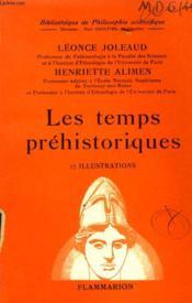Les Temps Prehistoriques. Collection : Bibliotheque De Philosophie Scientifique. - Couverture - Format classique