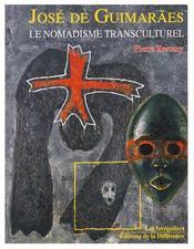 José de guimarães ; le nomadisme transculturel - Intérieur - Format classique