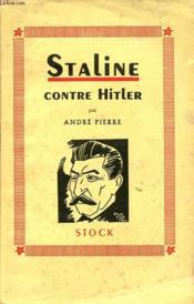 Staline Contre Hitler - Couverture - Format classique