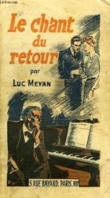 Le Chant Du Retour - Couverture - Format classique