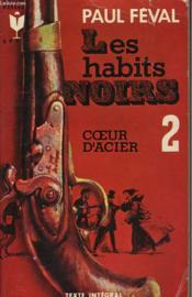 Les Habits Noirs 2 - Coeur-D'Acier - Couverture - Format classique