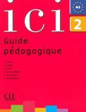 Ici niv.2 guide pedagogique ne - Intérieur - Format classique