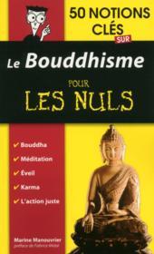 50 notions cles sur le bouddhisme pour les nuls - Couverture - Format classique
