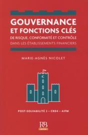 Gouvernance et fonctions clés de risque, conformité et contrôle dans les établissements bancaires financiers - Couverture - Format classique