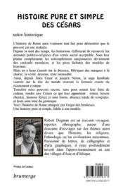 Histoire pure et simple des Césars - 4ème de couverture - Format classique