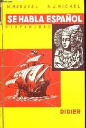 Se Habla Espanol Hispanidad 3. Ouvrage En Espagnol - Couverture - Format classique