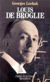 Louis de broglie - Couverture - Format classique