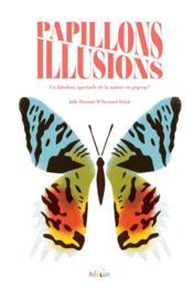 Papillons illusions - Couverture - Format classique