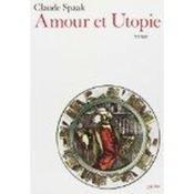 Amour et utopie - Couverture - Format classique