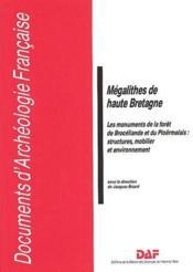 Mégalithes de haute Bretagne ; les monuments de la forêt de Brocéliande et du Ploërmelals : structures, mobilier et environnement - Couverture - Format classique