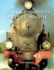 Les Locomotives Dans Le Monde - Couverture - Format classique