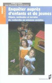 Enqueter aupres d'enfants et de jeunes objets, methodes et terrains de recherche en sciences sociale - Intérieur - Format classique