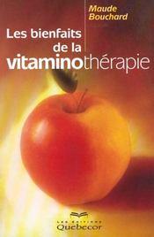 Les Bienfaits De La Vitaminotherapie - Intérieur - Format classique