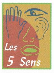 Les Cinq Sens - Couverture - Format classique