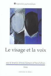 Visage et la voix (le) - Intérieur - Format classique