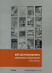 Réfléchissements ; rencontres d'architectes - Intérieur - Format classique