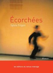 Ecorchees - Couverture - Format classique