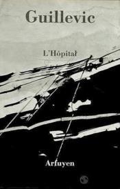 Hopital (l) - Couverture - Format classique