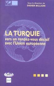 La Turquie Vers Un Rendez-Vous Decisif Avec L'Union Europeenne - Intérieur - Format classique