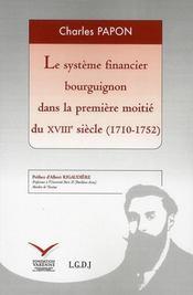 Le système financier bourguignon dans la première moitié du XVIII siècle - Intérieur - Format classique