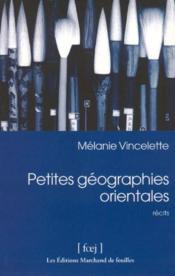 Petites géographies orientales - Couverture - Format classique