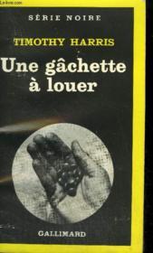 Collection : Serie Noire N° 1762 Une Gachette A Louer - Couverture - Format classique