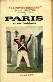 Paris Et Ses Fantomes. - Couverture - Format classique