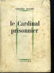Le Cardinal Prisonnier. - Couverture - Format classique
