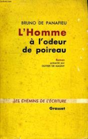 L Homme A L Odeur De Poireau. - Couverture - Format classique