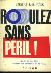 Roulez Sans Peril ! - Couverture - Format classique