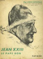 Jean Xxiii. Le Pape Bon. Bibliotheque Ecclesia N° 74 - Couverture - Format classique