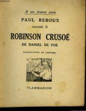 Paul Reboux Raconte Le Robinson Crusoe. - Couverture - Format classique