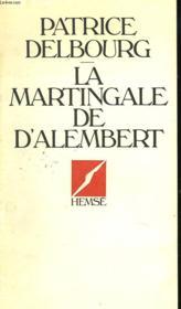 La Martingale De D'Alembert - Couverture - Format classique